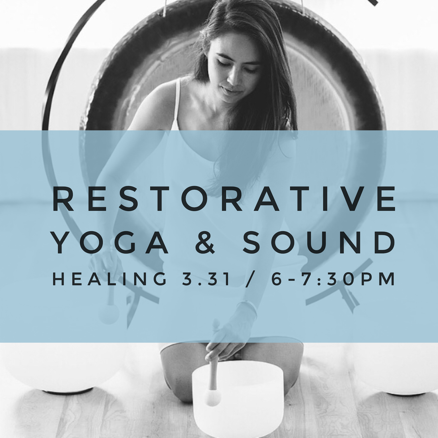 Restorative yoga & Sound healing