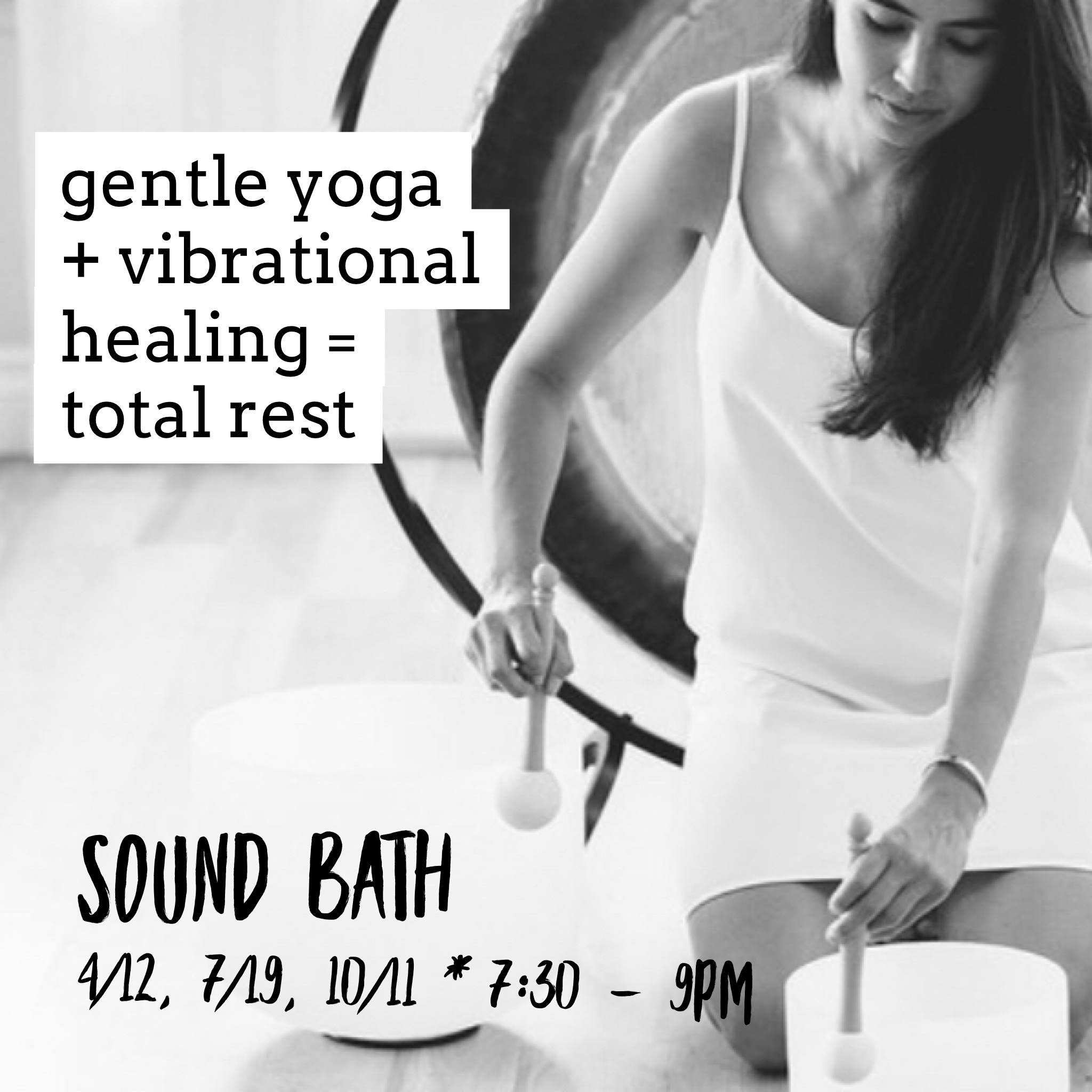 Sound Baths: every quarter at The Yoga Harbor
